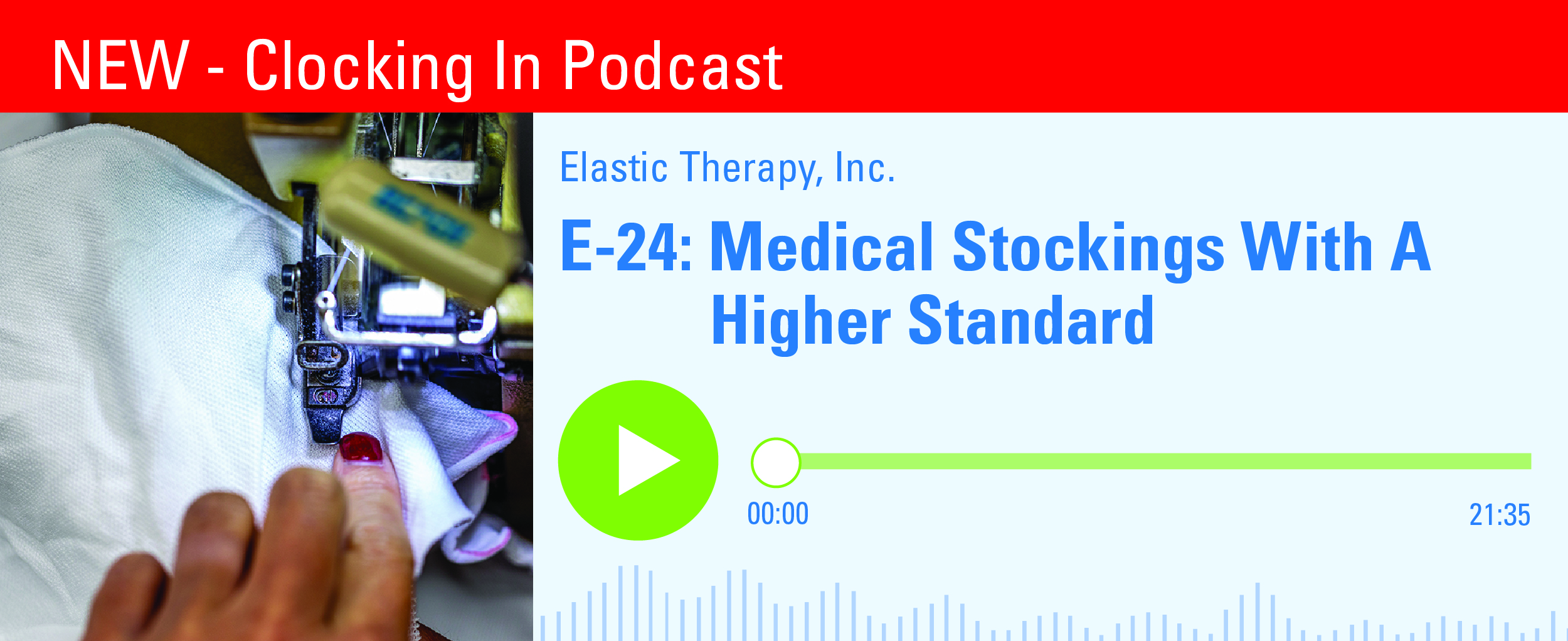 E-24-Medical Stockings With A Higher Standard Banner