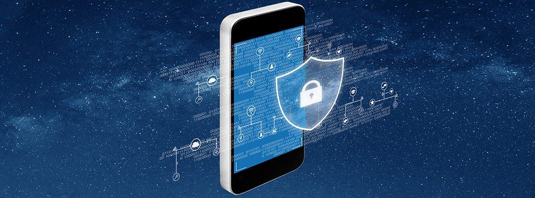 Protect Your Data Blog Series: Focus on Mobile Apps